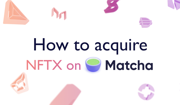 How to acquire NFTX on MATCHA