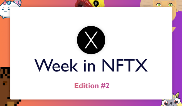 NFTX Weekly Round-Up #2